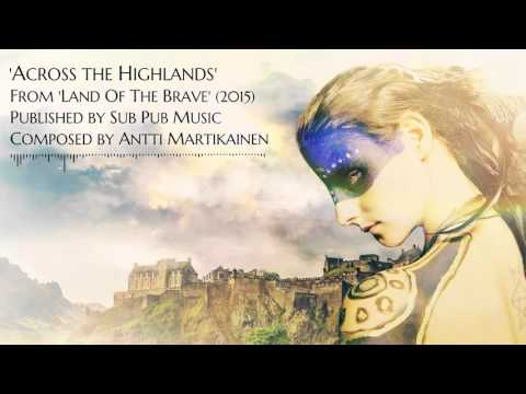 Across the Highlands (epic Celtic adventure music)