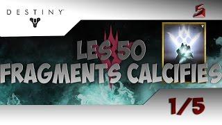 [Astuce] Destiny - Les 50 Fragments Calcifiés 1/5