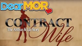 "Dear MOR: ""Contract Wife"" The Arthur & Liz Story 12-05-13"