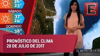 Clima para hoy 28 de julio de 2017