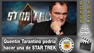 QUENTIN TARANTINO quiere hacer una pelicula de STAR TREK