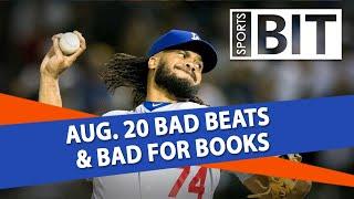 Bad Beats & Bad for Books Recap | Sports BIT | Tuesday, Aug. 21