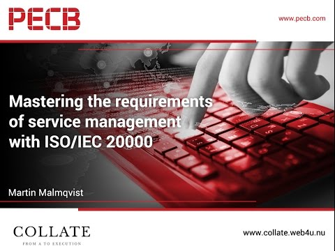 Mastering the Requirements of Service Management with ISO/IEC 20000