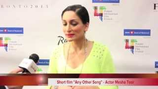 MESHA TOOR at PIFF 2013 Toronto - Punjabi International Film Festival 2013