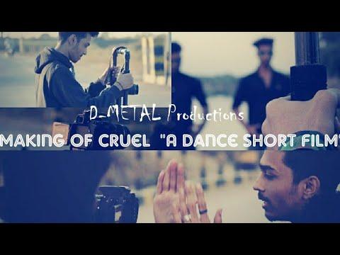 MAKING OF CRUEL | A Dance Short Film streaming vf