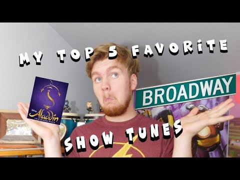 Top 5 of my favorite Broadway show tunes