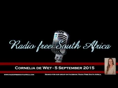 Radio Free South Africa - Cornelia de Wet - 5 September 2015