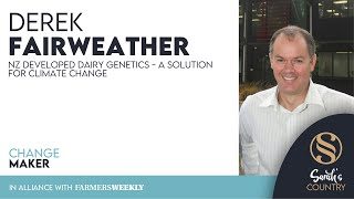 "Derek Fairweather | ""NZ developed dairy genetics - a solution for climate change"""