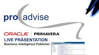 Oracle Primavera P6 Reporting mit BI Publisher