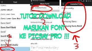 Cara download dan memasukan font ke picsay pro / How to download and insert font into picsay pro and