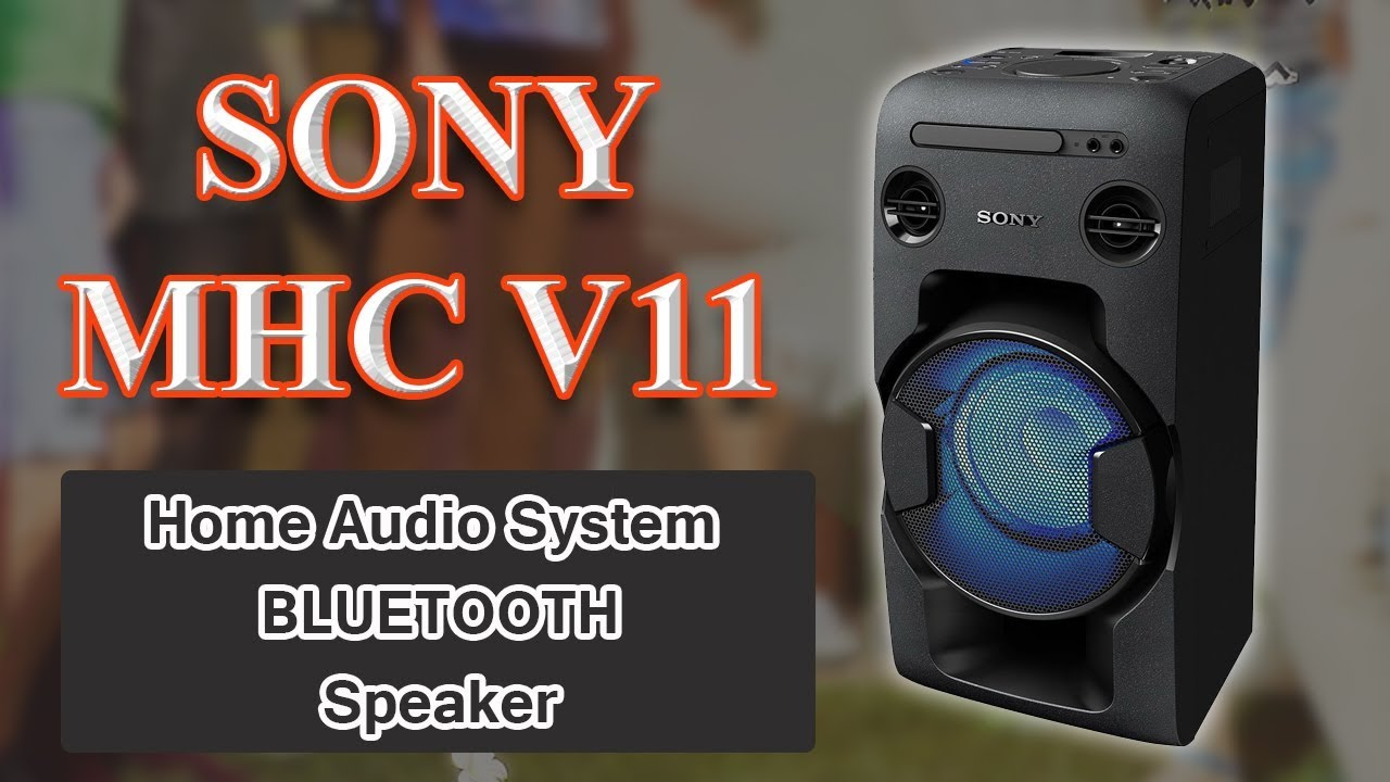 2e2c9b05a79f73 Sony MHC V11 Home Audio System | High-Power All-in-One Hi-Fi System ...