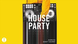 Karuva - Don't Worry (Extended Mix)