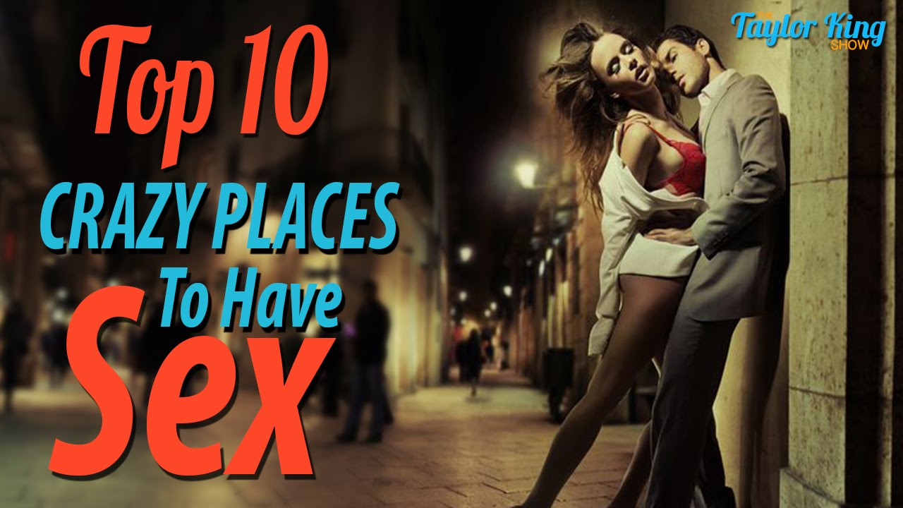 Crazy Places For Sex 50