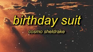 Cosmo Sheldrake - Birthday Suit (Lyrics)   backwards, upside down and inside out