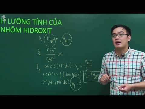 Tính Lưỡng Tính Của Nhôm Hiđroxit - Thầy Giáo Phạm Thanh Tùng