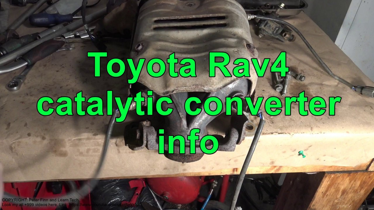 Toyota       Rav4    catalytic converter info Years 2000 to 2018