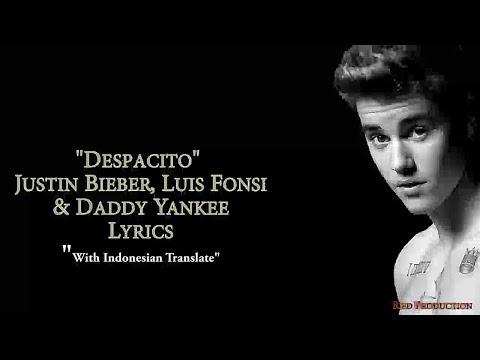 Justin Bieber - Despacito [Terjemahan Indonesia]
