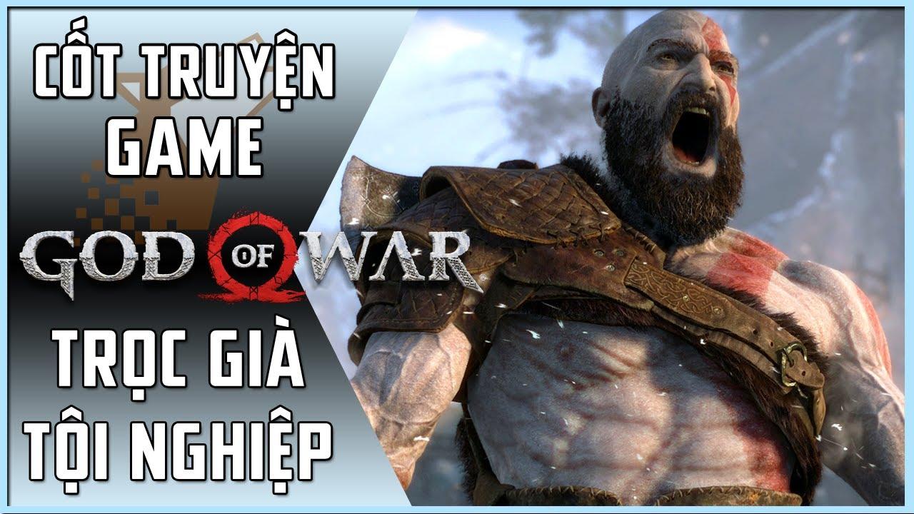 【God of War】Cốt Truyện Game | Phần 5: Trọc Già Tội Nghiệp