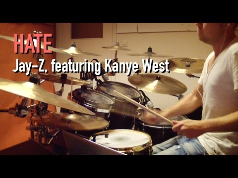 Hate (by Jay-Z, featuring Kanye West) - Drum cover by Johan Norlund