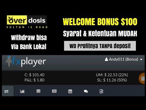 welcome-bonus-$100-forex---withdraw-profit-bisa-langsung-ke-bank-lokal