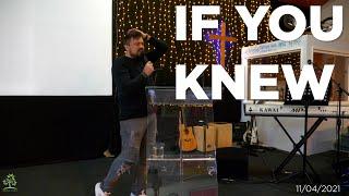 If You Knew (Part 1)   Pastor Rich Rycroft   Hillfields Church