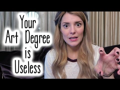 YOUR ART DEGREE IS USELESS (a Q +A) // Grace Helbig