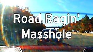 Road Ragin' Masshole