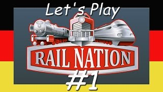 RAIL NATION #1 - Ein Eisenbahnimperium online - Lets Play [Deutsch, HD]