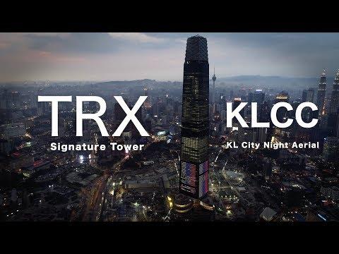 TRX & KLCC Kuala Lumpur in 4K - 2019