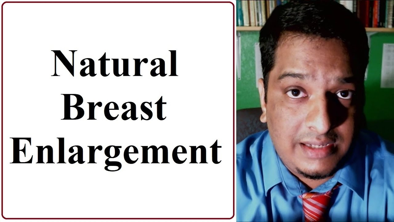 Natural Breast Enlargement – Dr  Nishal R
