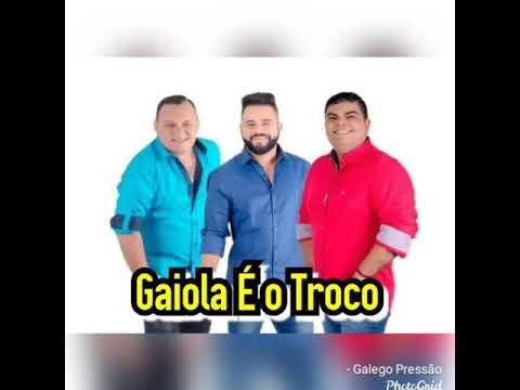 #GaiolaÉoTroco Última Hora Música Nova Pra Toda Galera.Isso é Galego Pressão.