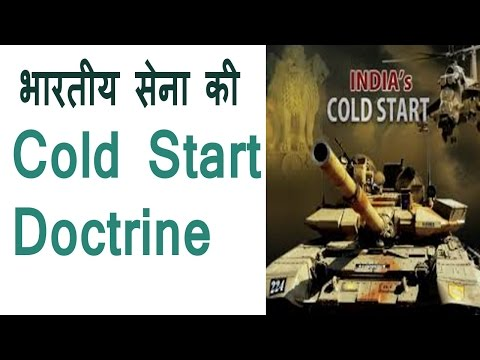 What Exactly is Cold Start Doctrine of India
