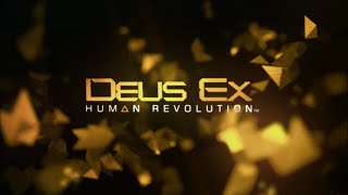 Deus Ex: Human Revolution (Game Movie)