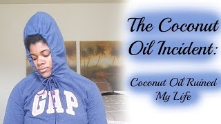 How Coconut Oil Ruined My Natural Hair | Viewer Discretion Advised(Today We're going to learn about DANDRUFF. I wanna talk about my horrible TERRIBLE experience with coconut oil and my guesses of what possibly ..., 2015-04-14T18:00:01.000Z)