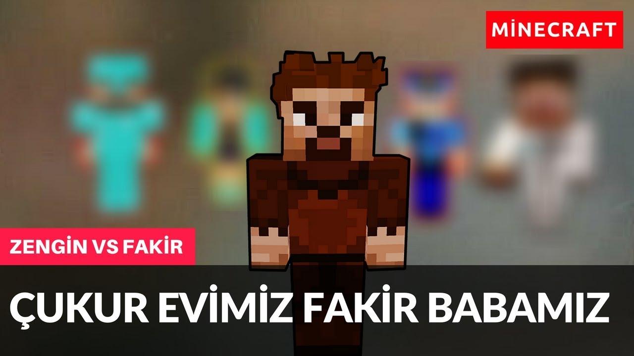 Zengin Vs Fakir 173 Cukur Evimiz Fakir Babamiz Minecraft Youtube