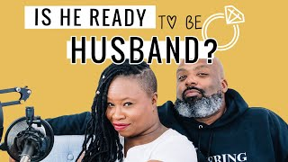 6-Signs A Man is Ready to be A Husband (To YOU)...