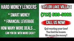 Hard Money Lenders Taylor Lake Village Texas (713) 589-5882 Residential Lender
