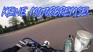 Motovlog   KEINE MOTORBREMSE!   Warum?