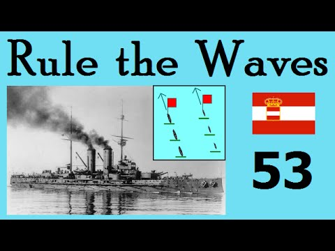 Rule The Waves | Let's Play Austria-Hungary - 53 Troubled Times
