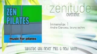 Zen Pilates - Andre Garceau, bruno iachini - Immerelax 1 - ZenitudeExperience