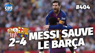 Séville vs Barcelone (2-4) - Débrief / Replay #404 - #CD5