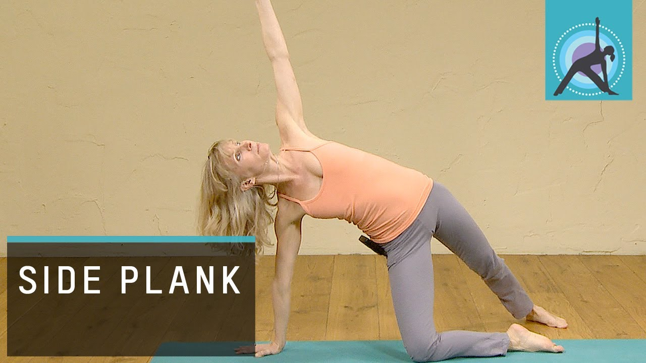 Modified Side Plank Yoga Pose To Open The Side Body Youtube