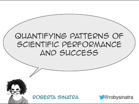 Roberta Sinatra Quantifying patterns of scientific excellence