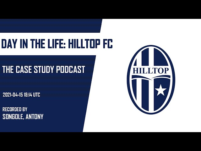 Day in the life: Hilltop Football Club