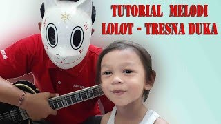 Tutorial Melodi Lolot Tresna Duka.mp3