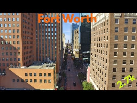 Fort Worth Drone Video in 2.7k   DJI Phantom