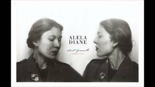Watch Alela Diane The Way We Fall video