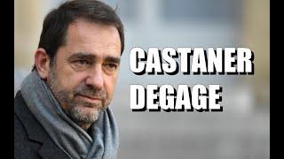 🔥Christophe Castaner t'es qu'un incompétent tu dois partir ! 🔥