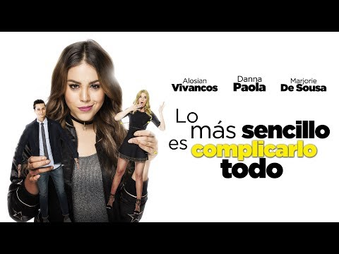 Lo Más Sencillo Es Complicarlo Todo | Trailer Oficial | Corazón Films
