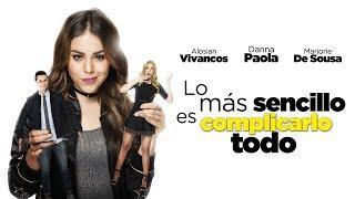 Lo Más Sencillo Es Complicarlo Todo | Trailer Oficial | Corazón Films thumbnail